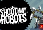 Shoot Many Robots on-the-go! New game now available on Android!